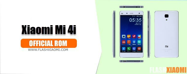 Download & Install MIUI ROM for Xiaomi Mi 4i - All MIUI firmwares