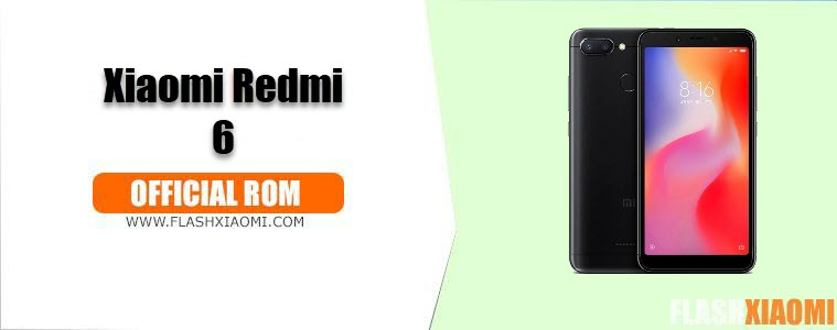 Download & Install MIUI ROM for Xiaomi Redmi 6 - All MIUI