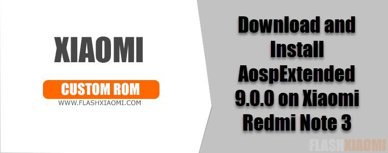AospExtended 9.0.0 on Xiaomi Redmi Note 3