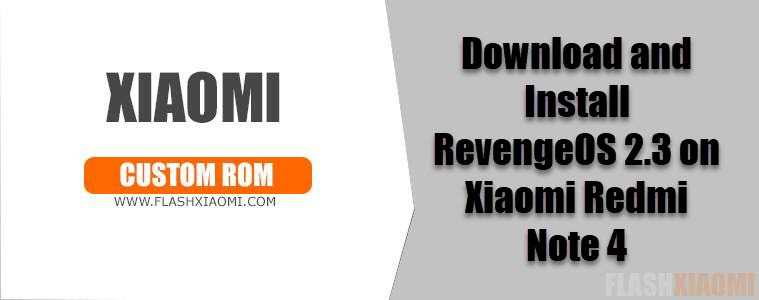 RevengeOS 2.3 on Xiaomi Redmi Note 4