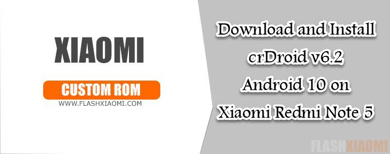 crDroid v6.2 Android 10 on Xiaomi Redmi Note 5