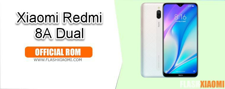ROM for Xiaomi Redmi 8A Dual