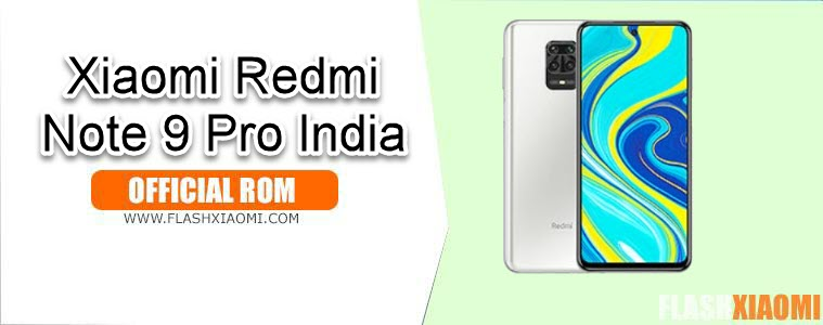 ROM for Xiaomi Redmi Note 9 Pro India